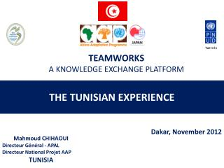Mahmoud CHIHAOUI Directeur Général - APAL Directeur National Projet AAP TUNISIA