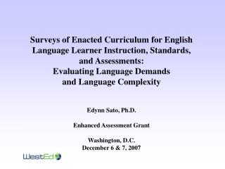 Surveys of Enacted Curriculum for English Language Learner Instruction, Standards,