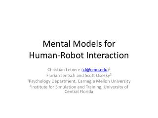 Mental Models for  Human-Robot Interaction