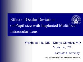 Effect of  Ocular Deviation  on  Pupil size with Implanted Multifocal Intraocular Lens