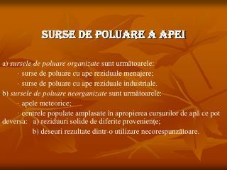 SURSE DE POLUARE A APEI