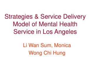 Strategies & Service Delivery Model of Mental Health Service in Los Angeles