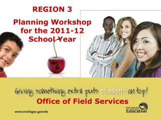 REGION 3 Planning Workshop  for the 2011-12  School Year
