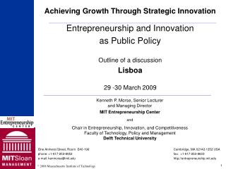 Entrepreneurship and Innovation as Public Policy Outline of a discussion Lisboa 29 -30 March 2009