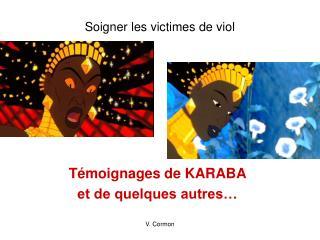Soigner les victimes de viol