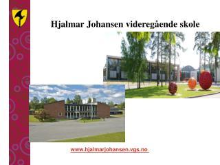 Hjalmar Johansen videregående skole