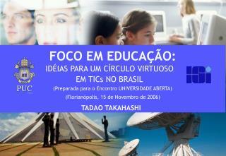 FOCO EM EDUCAÇÃO: