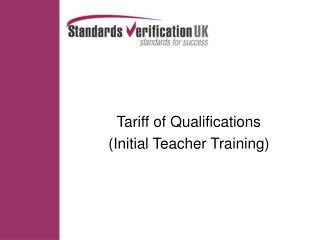 Tariff of Qualifications (Initial Teacher Training)