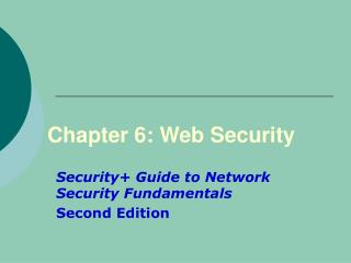 Chapter 6: Web Security