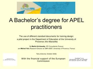A Bachelor's degree for APEL practitioners