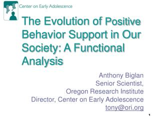 The Evolution of  Positive  Behavior Support in Our Society: A Functional Analysis