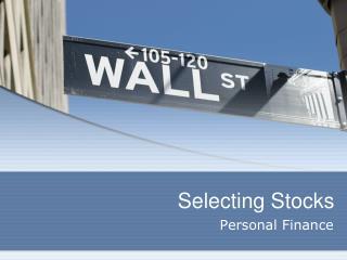 Selecting Stocks