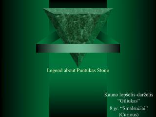 Legend about Puntukas Stone