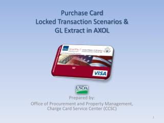 Purchase Card  Locked Transaction Scenarios   GL Extract in AXOL