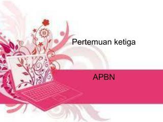 Pertemuan ketiga APBN