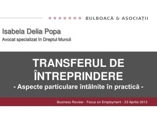 TRANSFERUL DE  �NTREPRINDERE - Aspecte particulare �nt�lnite �n practic? -