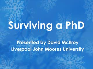 Surviving a PhD