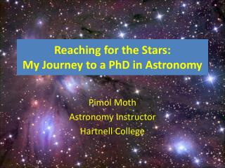 Reaching for the Stars: My Journey to a PhD in Astronomy