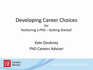 Developing Career Choices for 'Authoring a PhD – Getting Started'