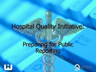 Hospital Quality Initiative: