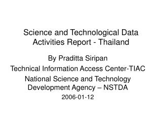 Science and Technological Data Activities Report - Thailand