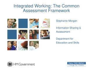 Integrated Working: The Common Assessment Framework
