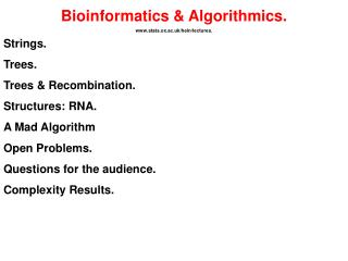 Bioinformatics  Algorithmics. stats.ox.ac.uk