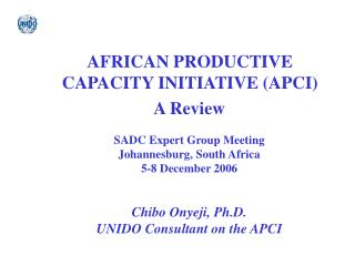 AFRICAN PRODUCTIVE CAPACITY INITIATIVE (APCI)