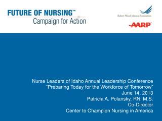 Nurse Leaders of Idaho Annual Leadership Conference