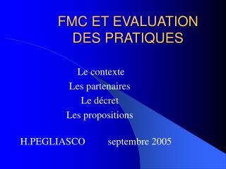 FMC ET EVALUATION     DES PRATIQUES