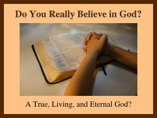 Do You Really Believe in God?