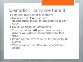 Exemption Forms are Here!!!