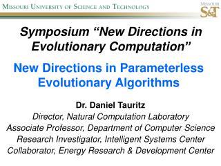 Symposium �New Directions in Evolutionary Computation�