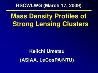 HSCWLWG (March 17, 2009)