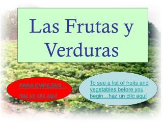 Las Frutas y Verduras