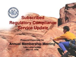 Subscribed  Regulatory Compliance  Service Update