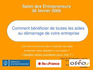 Salon des Entrepreneurs  06 février 2008