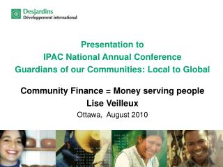 Presentation to  IPAC National Annual Conference Guardians of our Communities: Local to Global