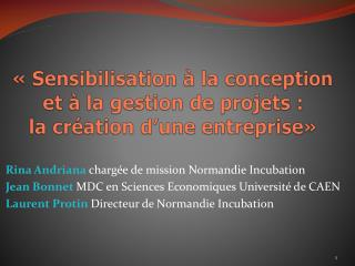 � Sensibilisation � la conception et � la gestion de projets : la cr�ation d�une entreprise�