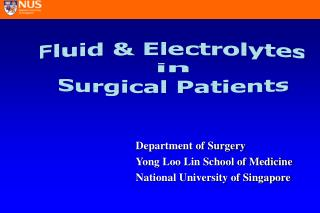 Department of Surgery  Yong Loo Lin School of Medicine National University of Singapore