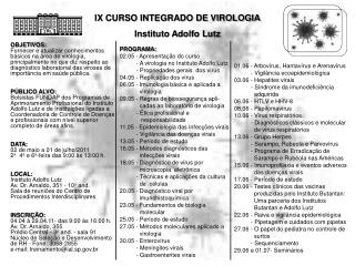 IX CURSO INTEGRADO DE VIROLOGIA Instituto Adolfo Lutz