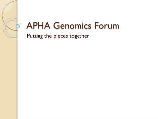 APHA Genomics Forum