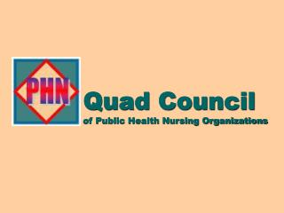 Quad Council of Public Health Nursing Organizations
