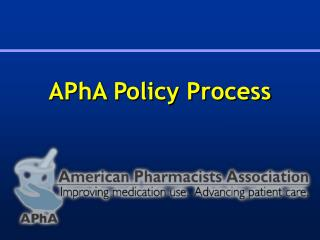 APhA Policy Process