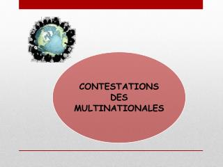 Contestations de la société multinationale