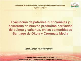 Fundación para la Promoción e Investigación de Productos Andinos Regional Altiplano