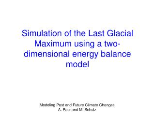 Simulation of the Last Glacial Maximum using a two-dimensional energy balance model