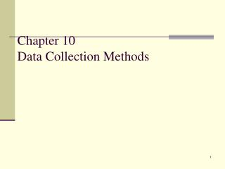Chapter 10 Data Collection Methods