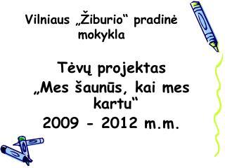 Vilniaus ��iburio� pradin? mokykla