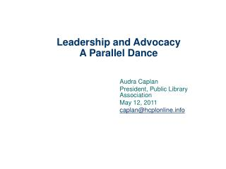 Leadership and Advocacy A Parallel Dance